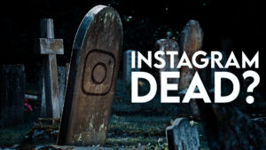 7 Reasons Why Instagram is DEAD