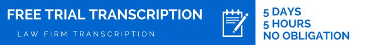 FREE TRIAL TRANSCRIPTION