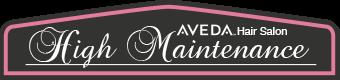 High Maintenance Aveda Hair Salon Logo