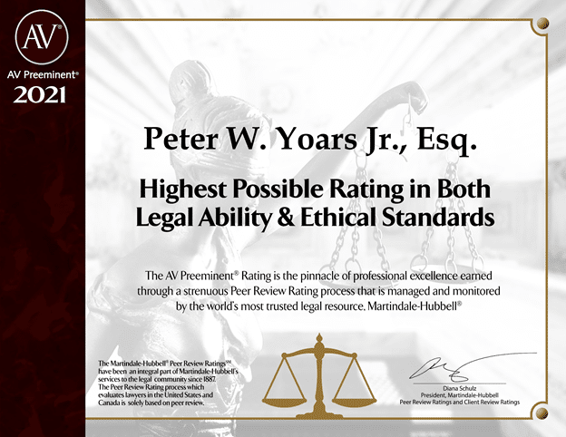 Peter W. Yoars Jr., Esq. Received Highest Possible Rating by Martindale-Hubbell®