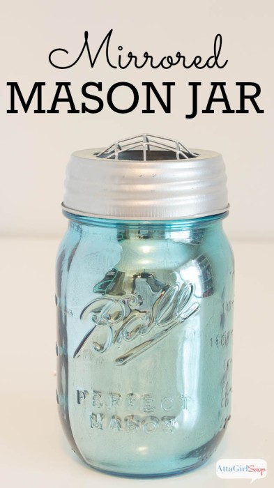 Mirrored Mason Jar Craft