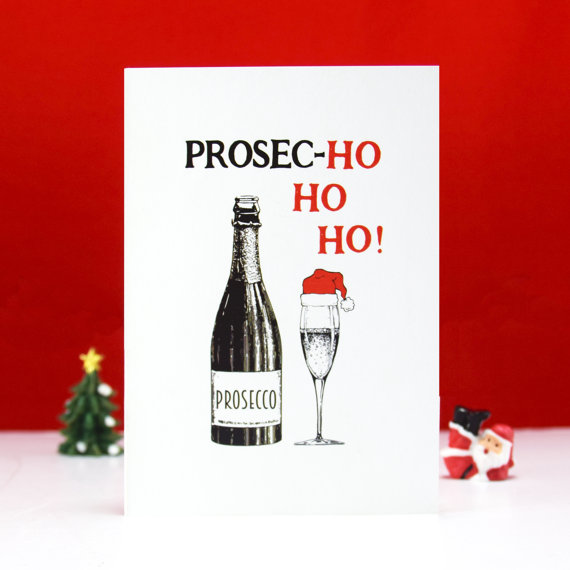 Prosecco Funny Christmas Card