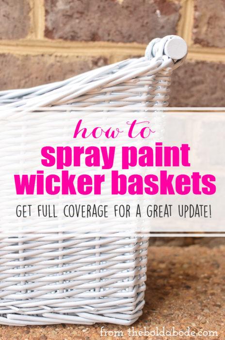 How to Spray Paint Wicker Baskets