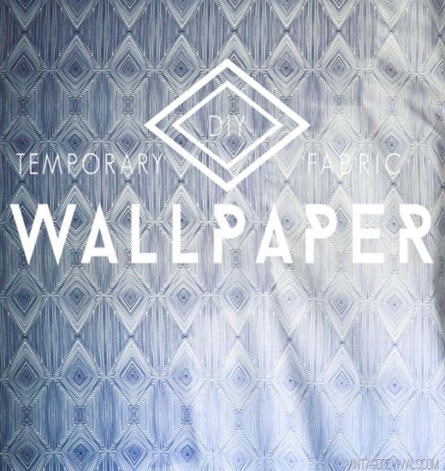 Temporary DIY Fabric Wallpaper