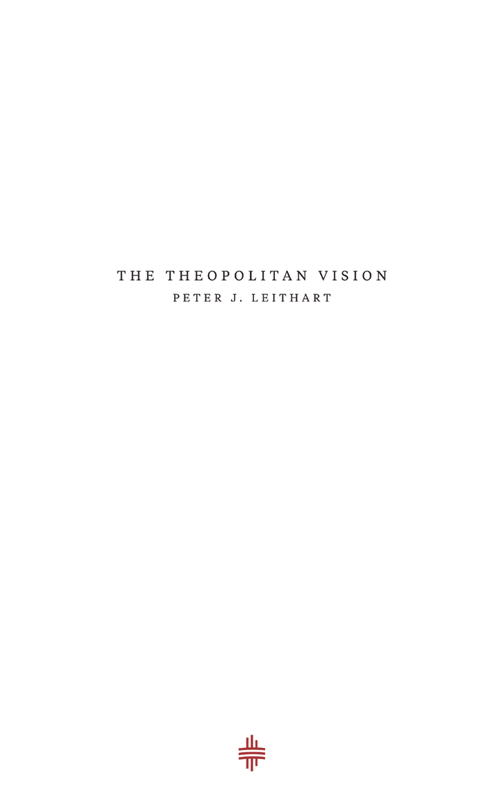 The Theopolitan Vision
