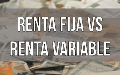 Renta fija y Renta variable   ¿En qué puedes invertir?
