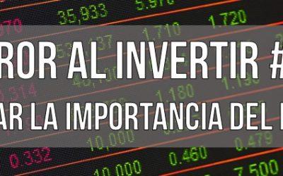 Errores al invertir: Ignorar el riesgo del instrumento