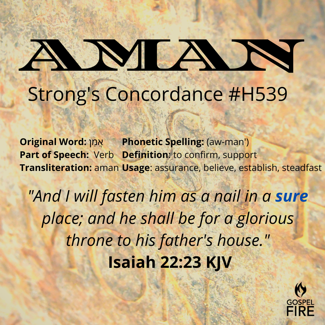 Hebrew Definition for AMAN