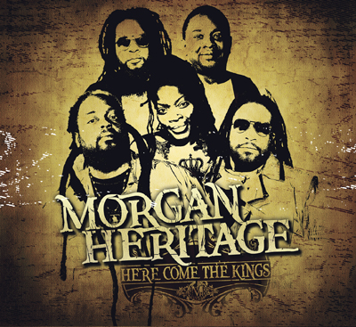 Morgan Heritage – Here Come The Kings