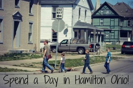 Spend a Day in Hamilton Ohio