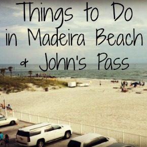 Things to Do in Madeira Beach & John's Pass Florida