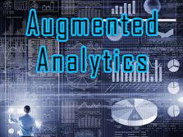 Augmented Analytics will transform how data analytics is developed, consumed, and shared.