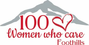 100 Women Who Care in the Foothills