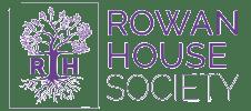 Rowan House Society