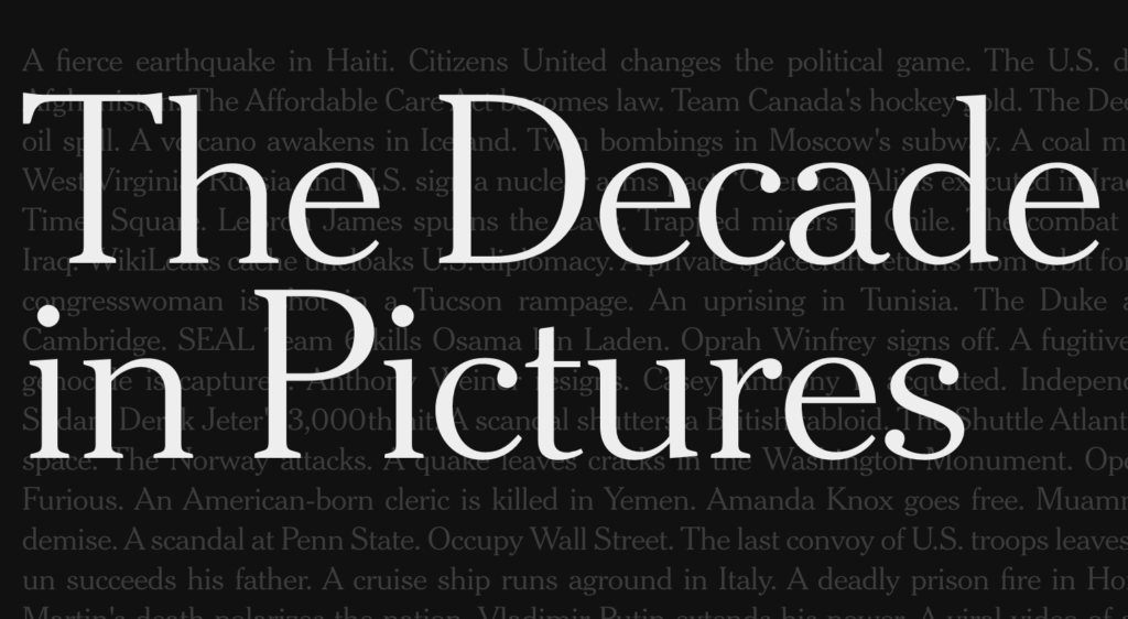 New york times, the decade in pictures.