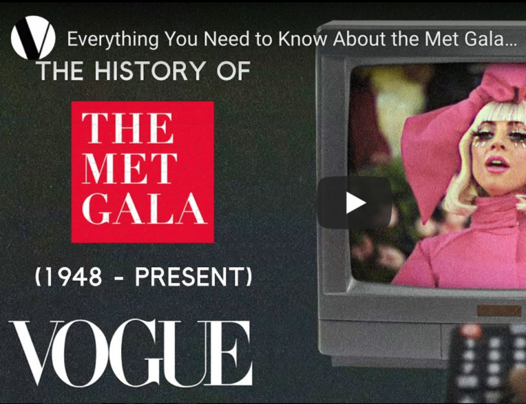 These are the articles that have caught our attention this week.   Vogue:  The History of The Met Gala.