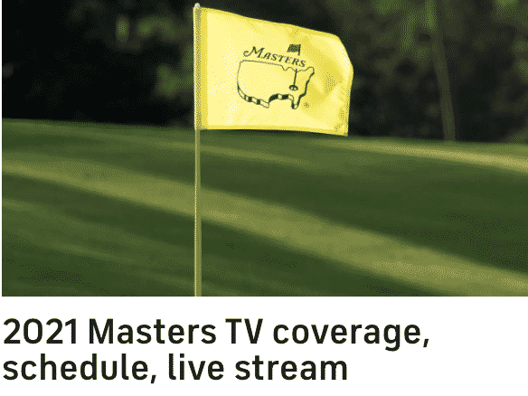 The Masters Golf Tournament.