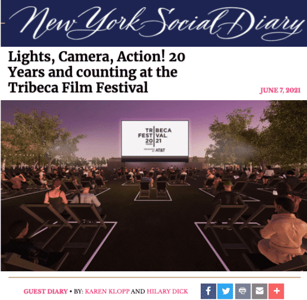 Karen Klopp and Hilary Dick article for New York Social Diary, New York 20th anniversary Celebration of Tribeca Film Festival.