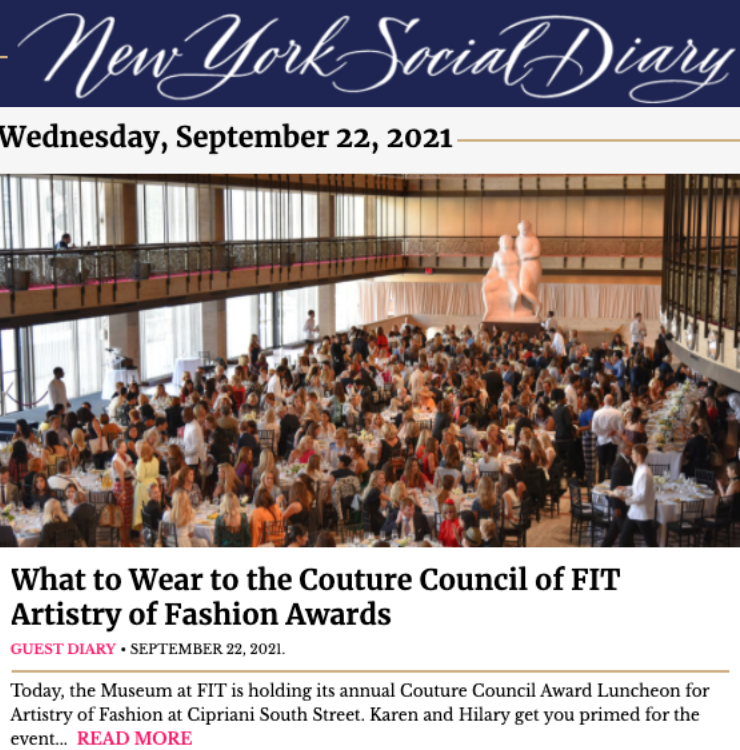 Karen Klopp and Hilary Dick article for New York Social Diary, What to Wear to the Couture Council Of FIT Artistry Of Fashion Awards.