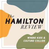 Hamilton Review