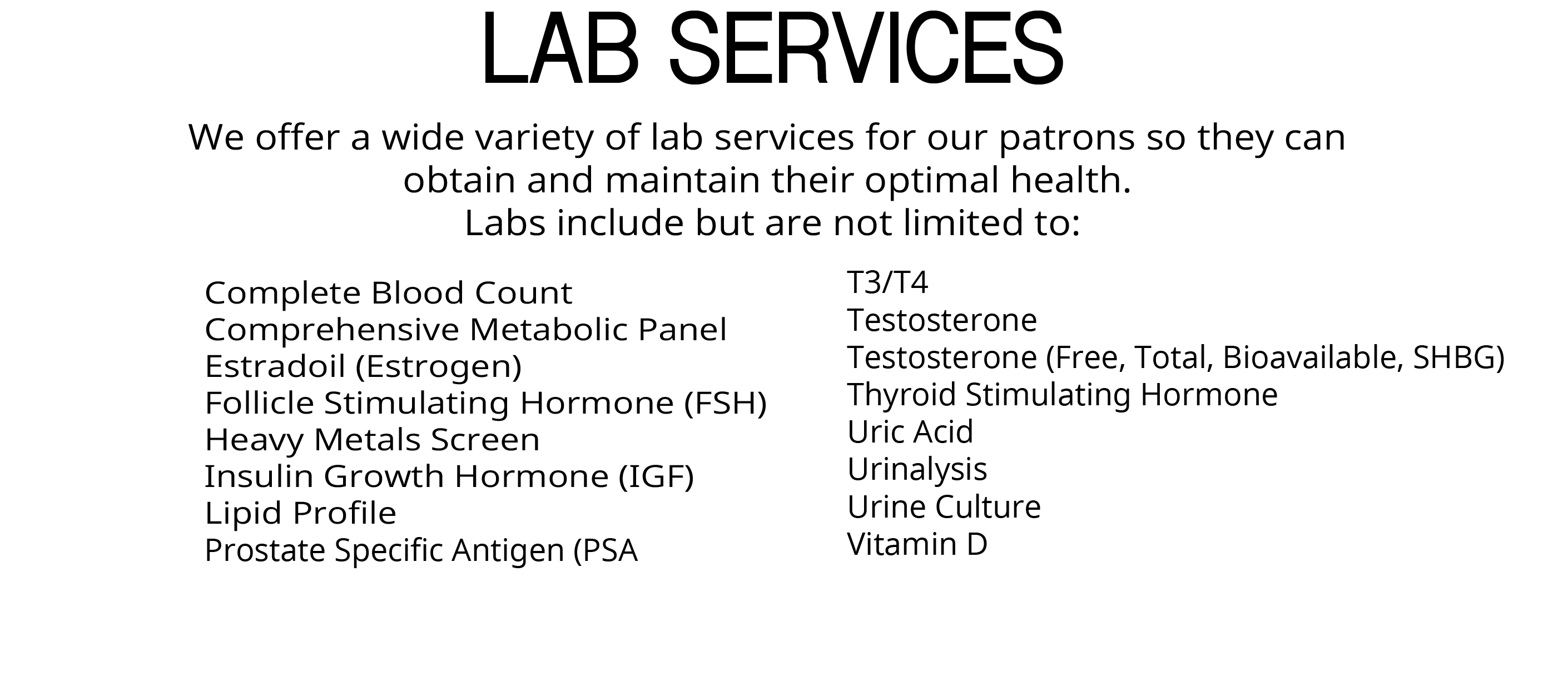 Lab Services, Next-Day Results, Testosterone, Estradiol, CBC, CMP, Thyroid, CMP, TSH