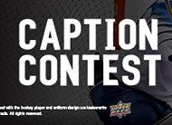 2020 Upper Deck Caption Contest – 3 Chances To Win!