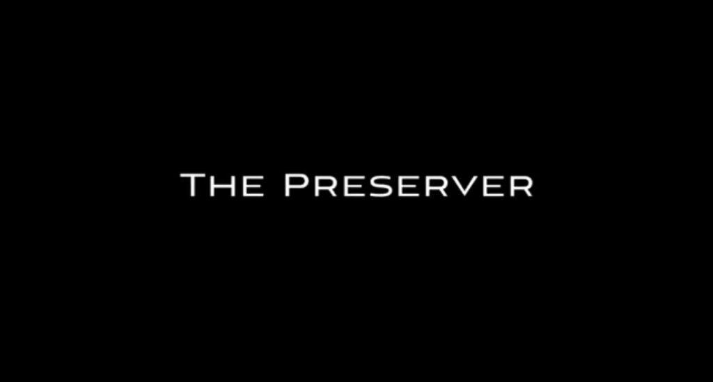 the preserver aeofilms