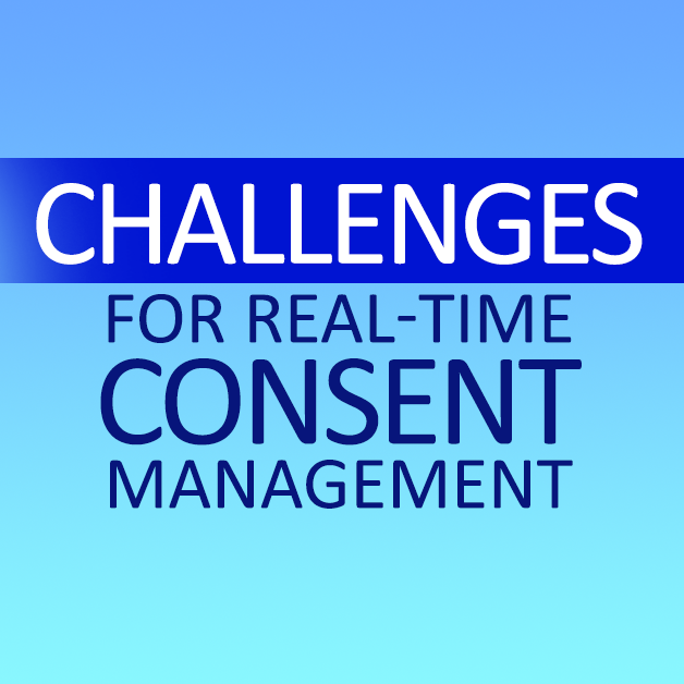 challenges real time consent management x