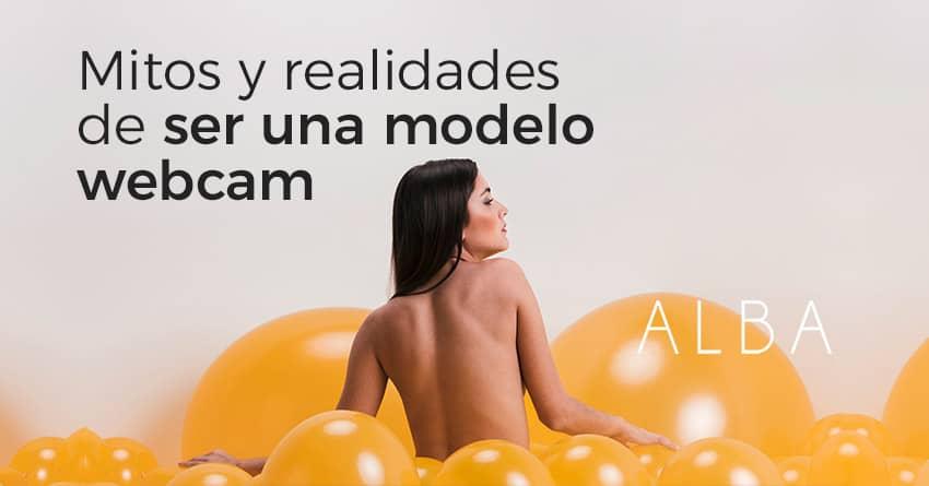 img articulo6 mitos realidades ser una modelo webcam alba studio
