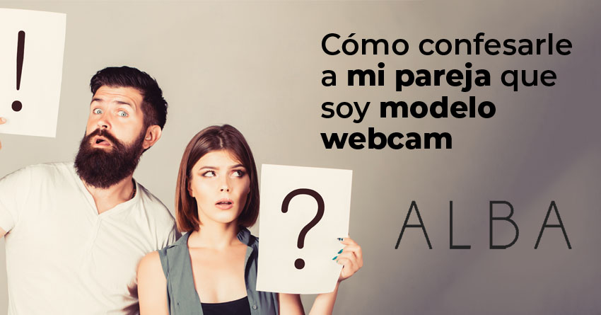 Img Articulo Como confesarle a mi pareja que soy modelo webcam