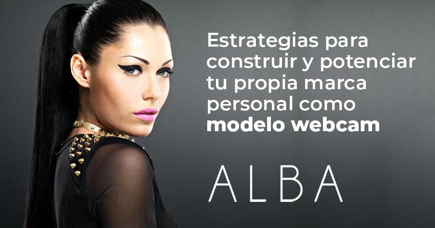 Articulo Estrategias para construir y potenciar tu propia marca personal como modelo webcam