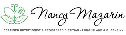 Nancy Mazarin • Certified Nutritionist - Registered Dietitian, Long Island NY