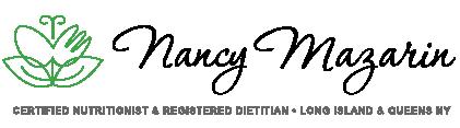 Nancy Mazarin • Certified Nutritionist - Registered Dietitian, Long Island NY