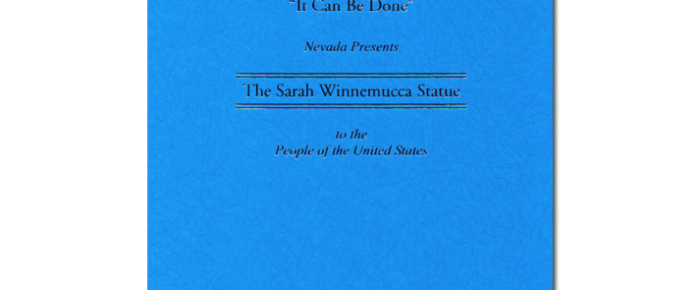 """""""It Can Be Done"""" Nevada Presents The Sarah Winnemucca Statue to the People of the United States"""