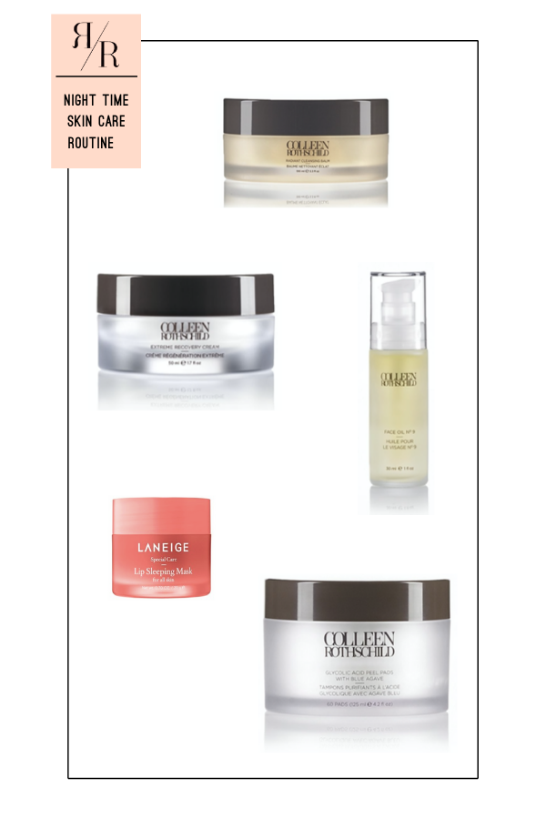 Ruthie Ridley Blog Night Time Skin Care Routine