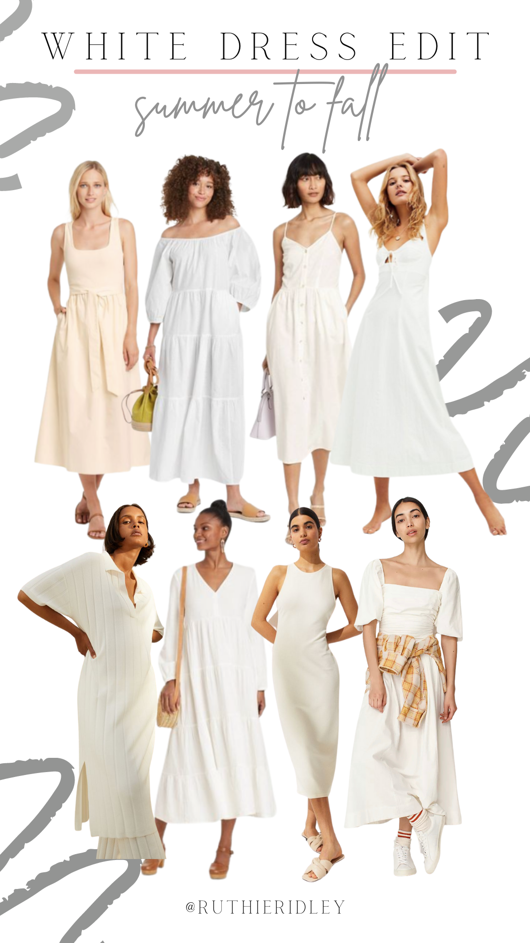 Ruthie Ridley Blog White Dress Edit: Summer To Fall