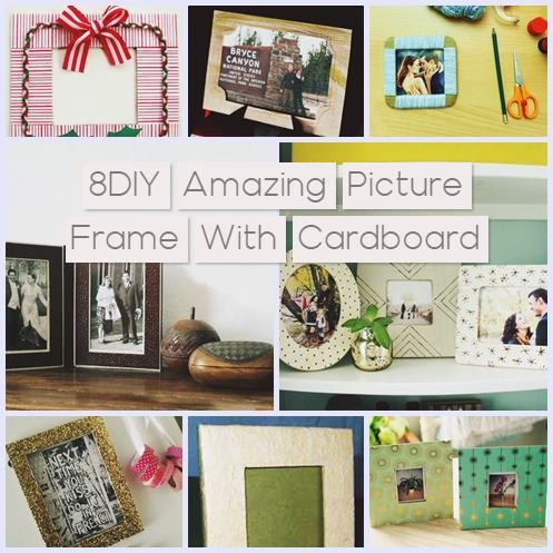 8DIY Amazing Picture Frame With Cardboard