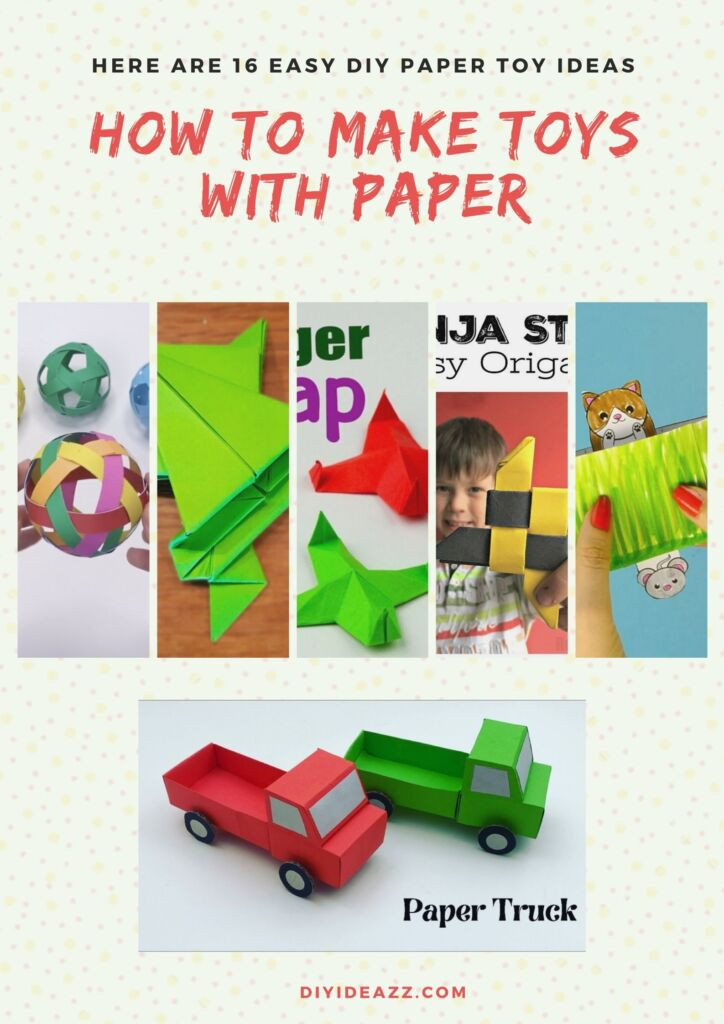 How To Make Toys With Paper | Here Are 16 Easy DIY Paper Toy Ideas