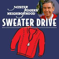 Mr. Rogers' Sweater Drive