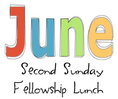 Second Sunday Fellowship Lunch – June