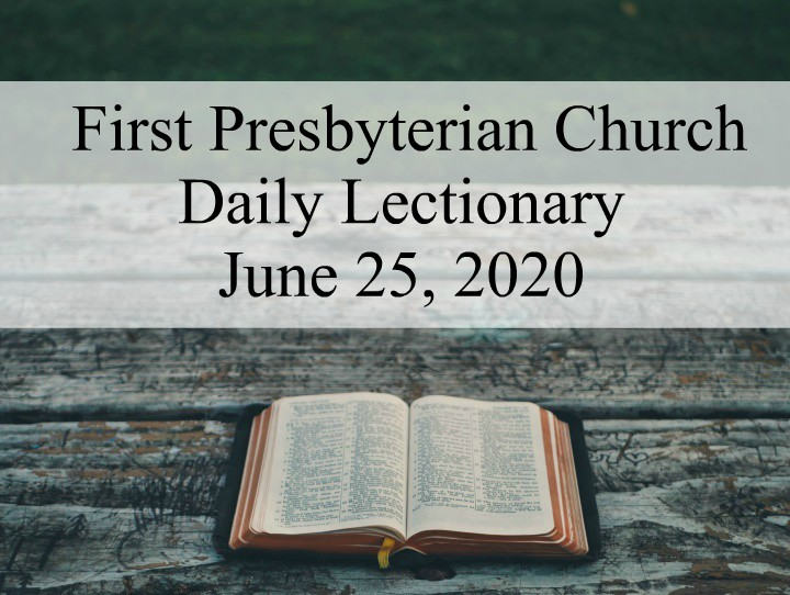 Daily Lectionary – June 25, 2020
