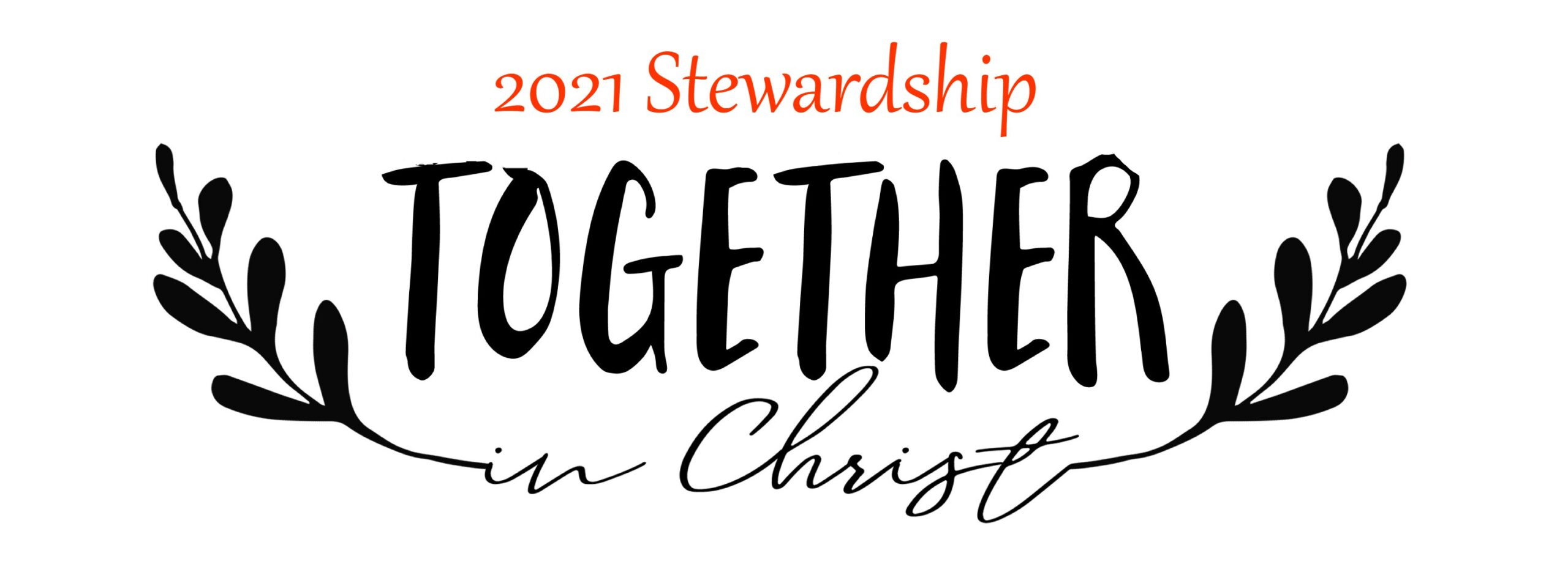 2021 Stewardship: Together in Christ