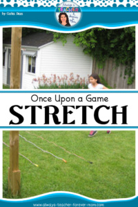 "Once Upon a Game – ""Stretch"""
