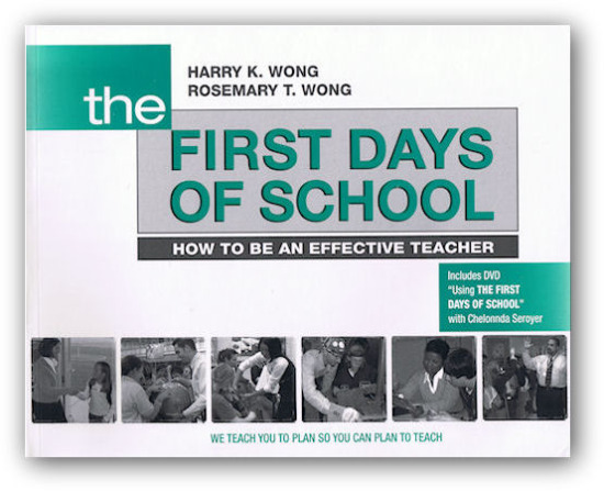 The First Days of School by Wong & Wong