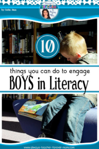 10 Things You Can Do to Engage Boys in Literacy