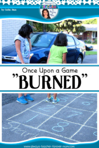 "Once Upon a Game – ""Burned"""
