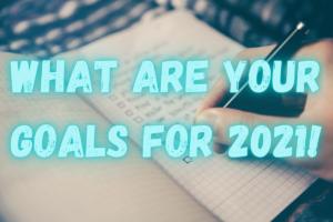 Real Estate Goals 2021