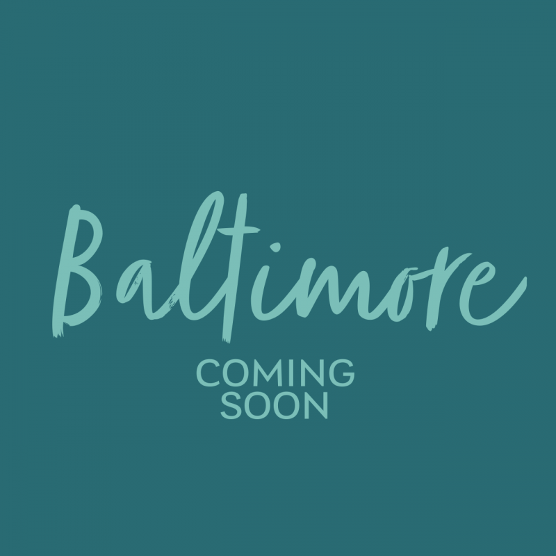 Baltimore Coming Soon!