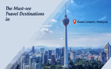 The Must-see Travel Destinations in Kuala Lumpur Blog Featured Image