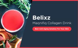 Belixz Maqnifiq Collagen Drink Blog Featured Image
